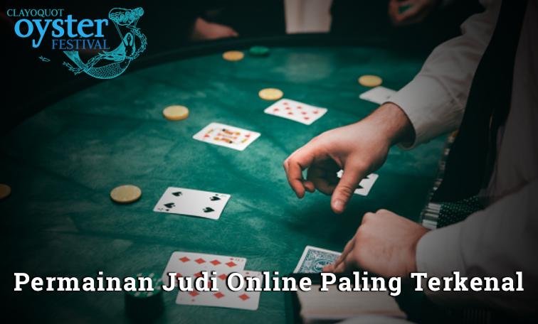 Jenis – Jenis Permainan Judi Online Paling Terkenal
